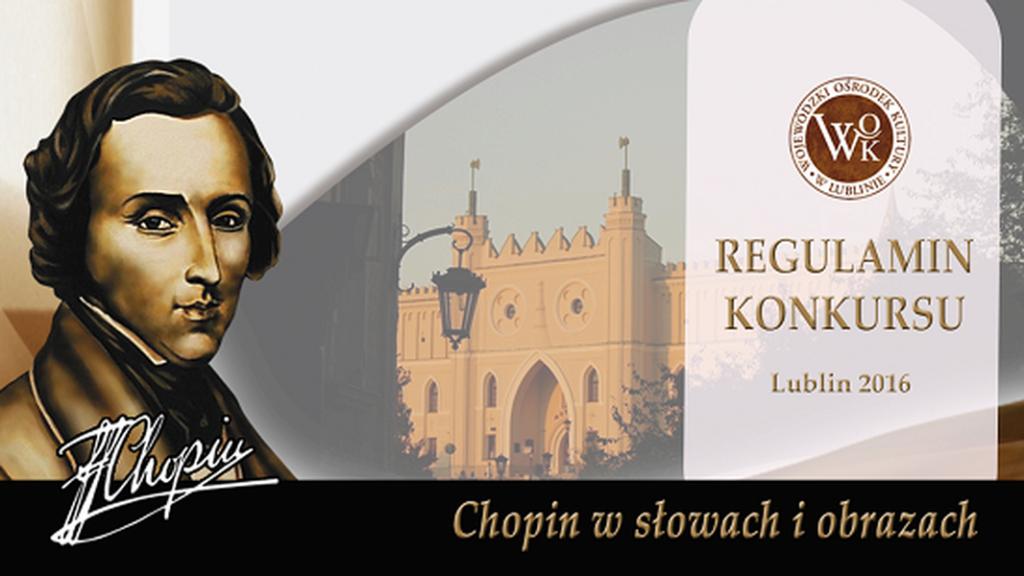 Plakat konkursu Chopin w słowach i obrazach 2016