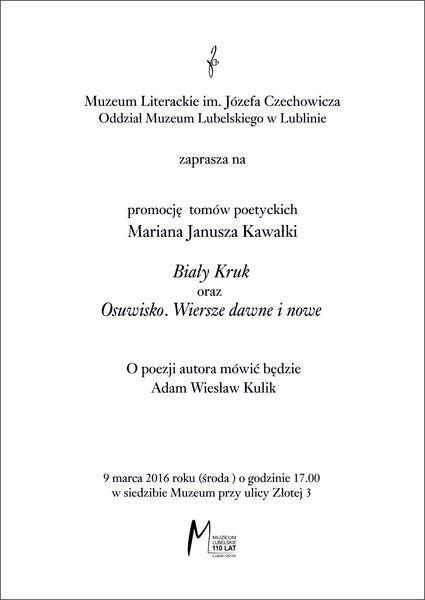Zaproszenie na promocję tomów poetyckich Mariana Janusza Kawałki 9 marca 2016