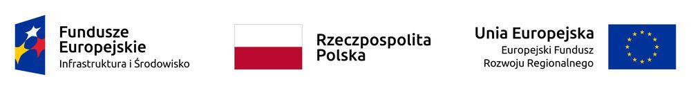 Pasek z logo: Fundusze Europejskie Infrastruktura i Środowisko, Rzeczpospolita Polska, Unia Europejska Europejski Fundusz Rozwoju Regionalnego