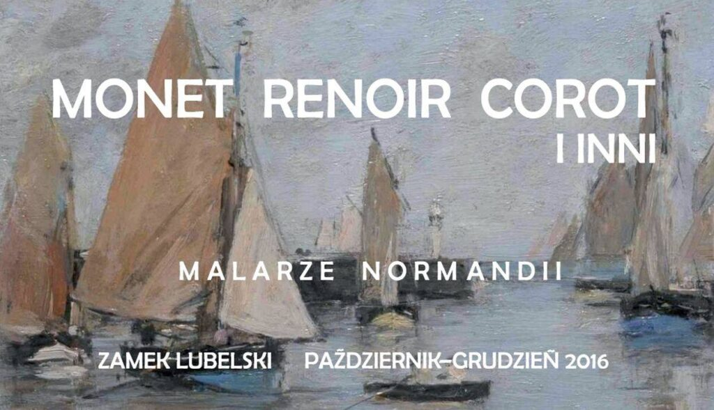Plakat wystawy Monet Renoir Corot i inni. Malarze Normandii