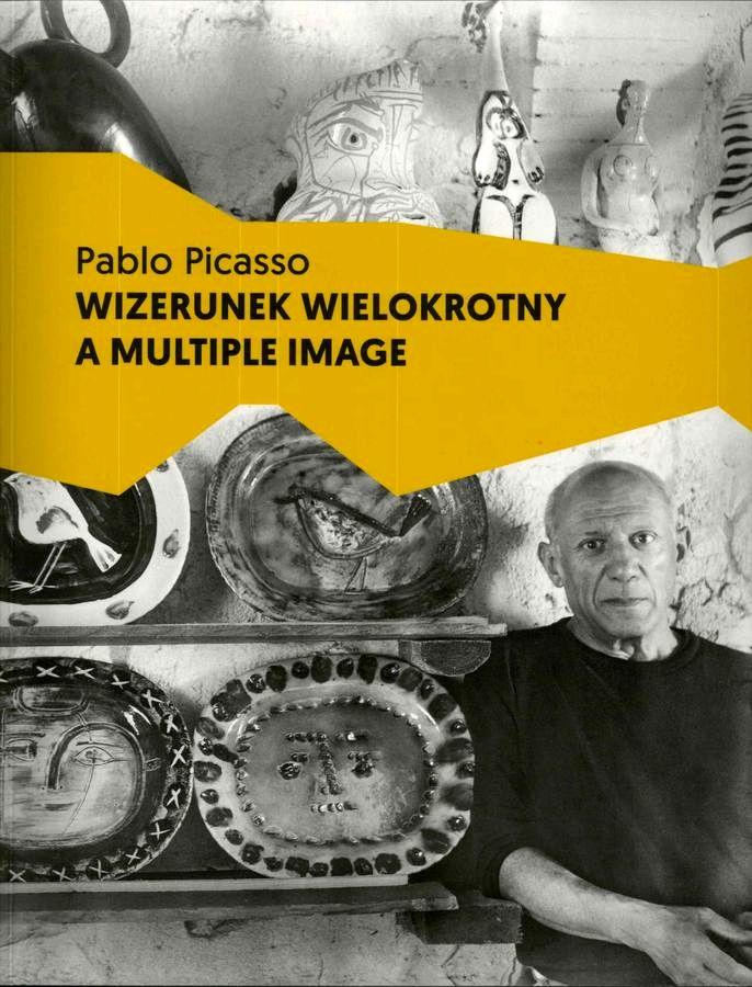 Grafika z napisem: Pablo Picasso Wizerunek wielokrotny a multiple image. Czarno-białe zdjęcie Picasso, obok prace jego autorstwa.