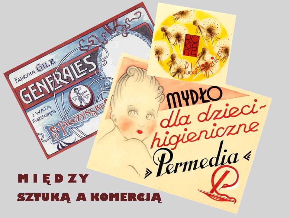Plakat wystawy Między sztuką a komercją
