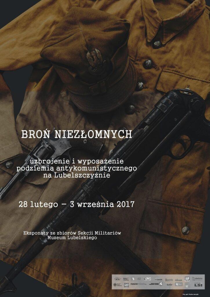 Plakat wystawy Broń Niezłomnych