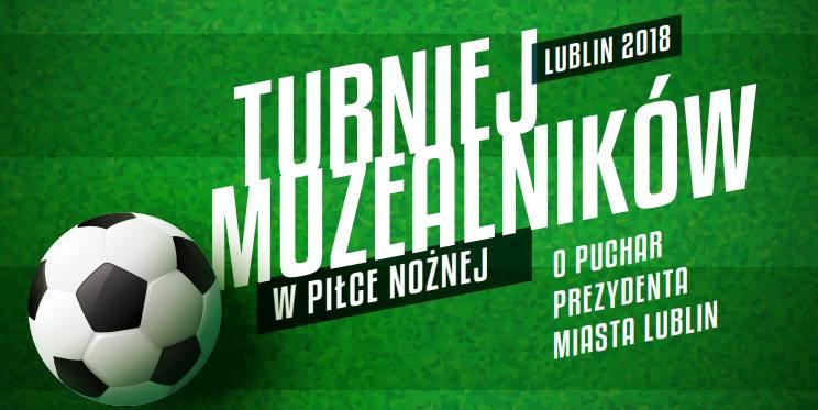 Plakat Turnieju Muzealników w piłce nożnej