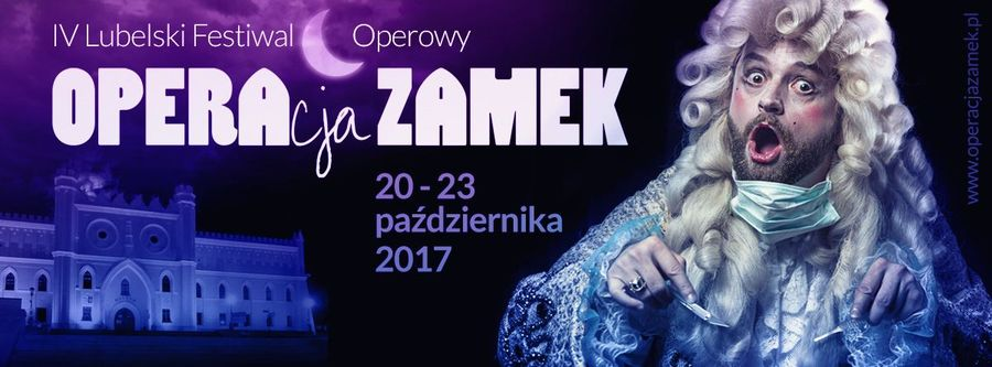 Plakat IV Lubelskiego Festiwalu Operowego Operacja Zamek