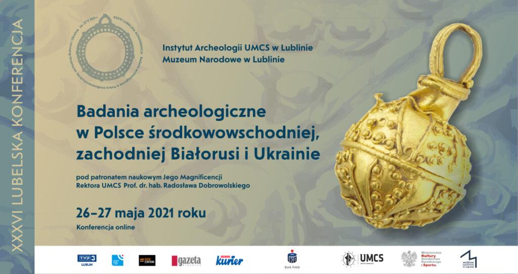 Plakat promujący konferencję archeologiczną 26-27 maja 2021.
